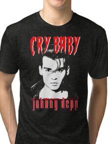 CRY BABY - JOHNNY DEPP Tri-blend T-Shirt