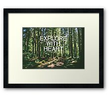 Explore with Heart Framed Print