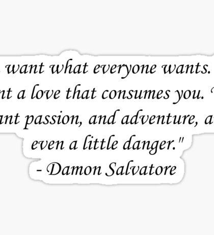 Damon Salvatore Quote Sticker