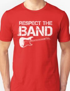 Respect The Band - Electric Guitar (White Lettering) T-Shirt