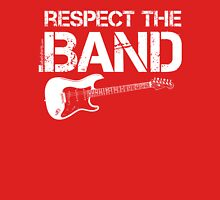 Respect The Band - Electric Guitar (White Lettering) Unisex T-Shirt