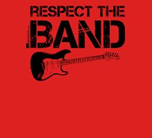 Respect The Band - Electric Guitar (Black Lettering) Unisex T-Shirt
