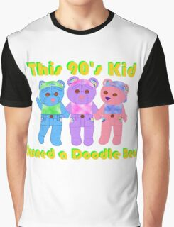 This 90's Kid Owned a Doodle Bear Graphic T-Shirt