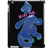 Kill me iPad Case/Skin