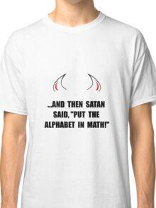 Alphabet In Math Classic T-Shirt