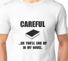 Careful Novel Unisex T-Shirt
