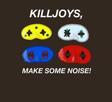killjoys, make some noise! T-Shirt