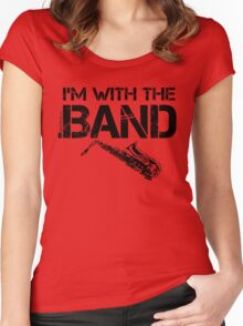 I'm With The Band - Saxophone (Black Lettering) Women's Fitted Scoop T-Shirt
