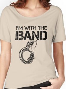 I'm With The Band - Sousaphone (Black Lettering) Women's Relaxed Fit T-Shirt