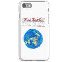 Flat Earth Tee Shirts & More! iPhone Case/Skin