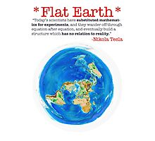 Flat Earth Tee Shirts & More! Photographic Print