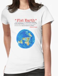 Flat Earth Tee Shirts & More! Womens Fitted T-Shirt