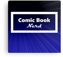 Comic Book Nerd Canvas Print