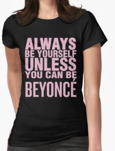 Bey Yourself (pink font) Womens Fitted T-Shirt