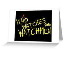Who Watches? Greeting Card