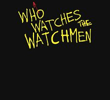 Who Watches? Unisex T-Shirt