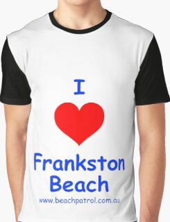 I Love Frankston Beach Graphic T-Shirt