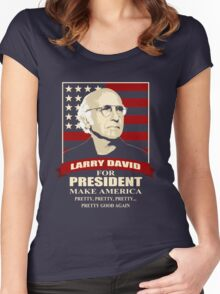 Larry David for President Women's Fitted Scoop T-Shirt