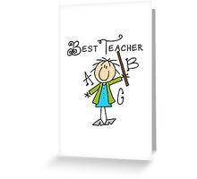 Stick Figure Best Teacher ABC Greeting Card