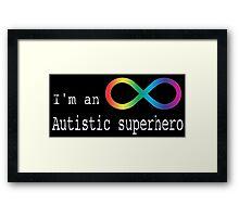 Autistic Superhero Framed Print