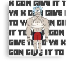 rick gon give it to ya Canvas Print