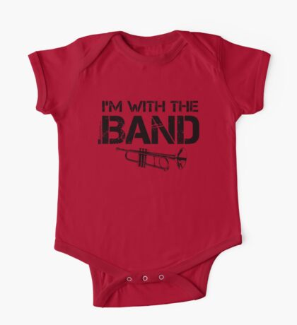 I'm With The Band - Trumpet (Black Lettering) One Piece - Short Sleeve