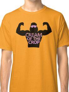 Cream of the Crop Classic T-Shirt