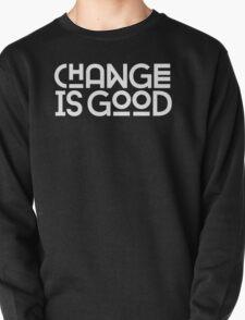 Change Is Good {White Version} T-Shirt