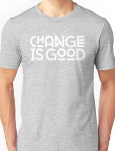 Change Is Good {White Version} T-Shirt