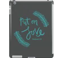 Put On Love iPad Case/Skin