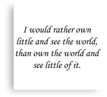Own The World Quote Canvas Print