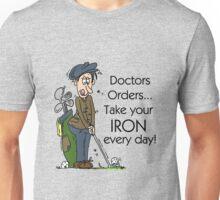 Funny Golfing Iron Every Day Unisex T-Shirt