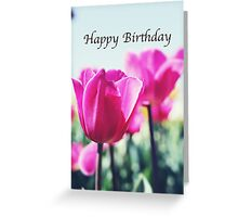 Card - Happy Birthday (Tulips) Greeting Card