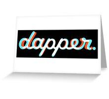 Dapper 1 Greeting Card
