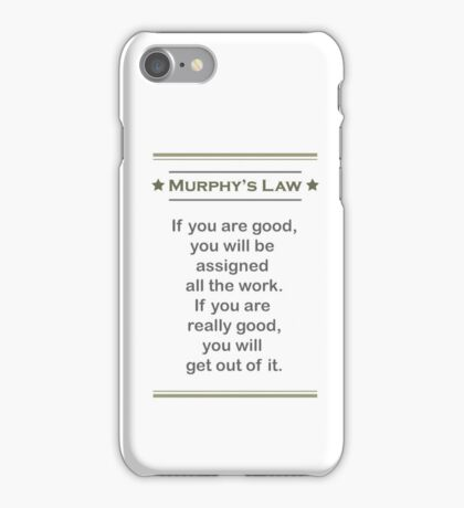 Murphy's Law - Ultimate Office Humor iPhone Case/Skin
