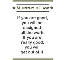 Murphy's Law - Ultimate Office Humor Photographic Print