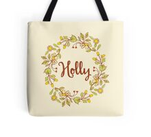 Holly lovely name and floral bouquet wreath Tote Bag