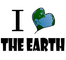 Love the Earth Photographic Print