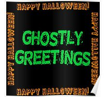 Ghostly Greetings Poster