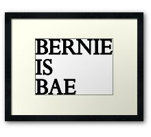 Bernie Is Bae Framed Print