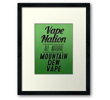 Vape nation mountain dew h3h3 Framed Print