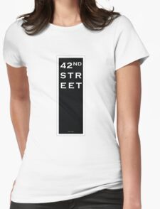 42nd Street - NYC Womens Fitted T-Shirt