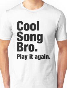 Cool Song Bro Unisex T-Shirt