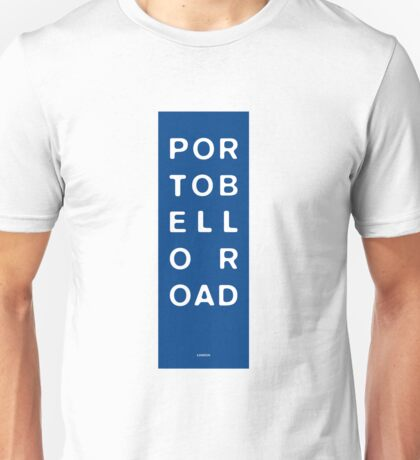 Portobello Road - London Unisex T-Shirt