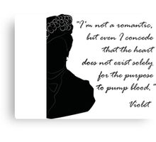 Quote Violet of Downton Abbey Metal Print