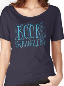 Book wrangler Women's Relaxed Fit T-Shirt