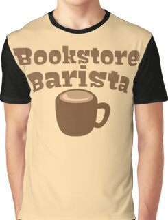 Bookstore Barista Graphic T-Shirt