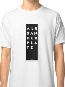 Alexanderplatz - Berlin Classic T-Shirt