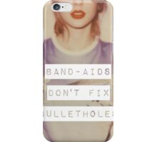 Taylor Swift-Band Aids Don't Fix Bullet Holes iPhone Case/Skin