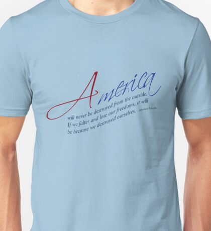 American Freedom - Abraham Lincoln Quote Unisex T-Shirt